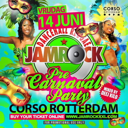 Jamrock Pre-Carnaval Party Mixtape by DeeJ Kilo - June 14th