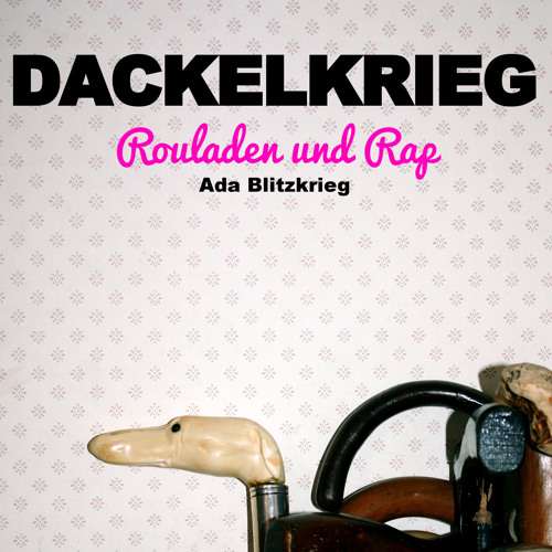 Ada Blitzkrieg - Dackelkrieg - Hörbuch Teil 1
