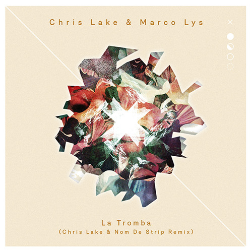 Chris Lake & Marco Lys - La Tromba (Chris Lake & Nom De Strip remix) [Rising Music]