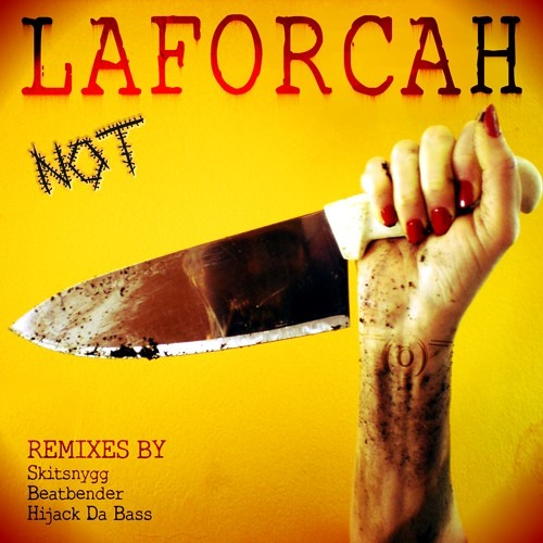LAFORCAH - Not Funny