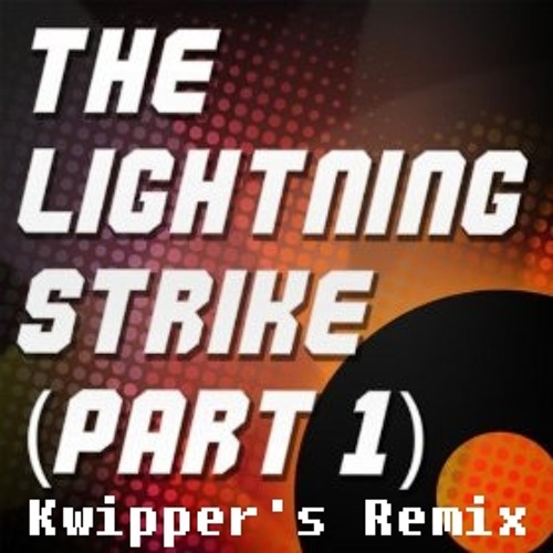 Snow Patrol - The Lightning Strike [Part 1] (Kwipper's Remix)