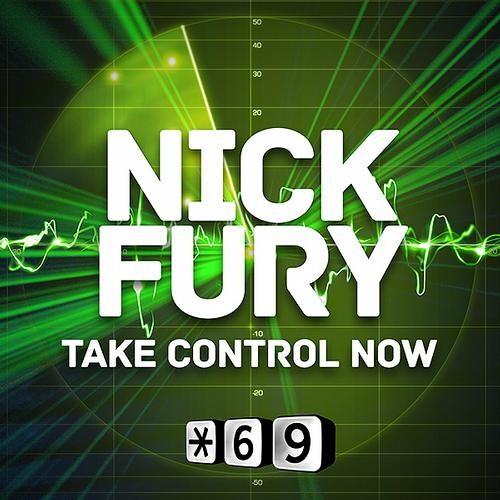 Nick Fury - Take Control Now (Original Mix)