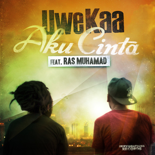 Aku Cinta (Indonesia) feat. Ras Muhamad [Free Download]