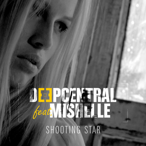 Deepcentral feat Mishelle - Shooting Star