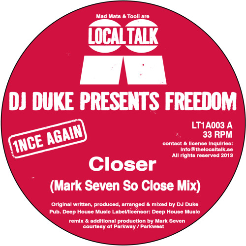 DJ Duke Presents Freedom - Closer (Mark Seven So Close Mix) (LT1A003, Side A)
