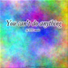 You can´t do anything - TFS music