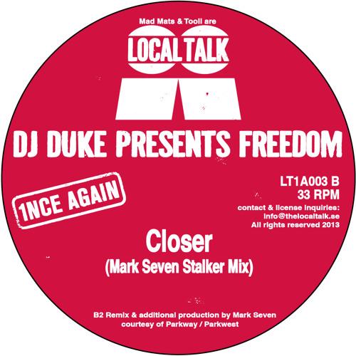 DJ Duke Presents Freedom - Closer (Mark Seven Stalker Mix) (LT1A003, Side B2)