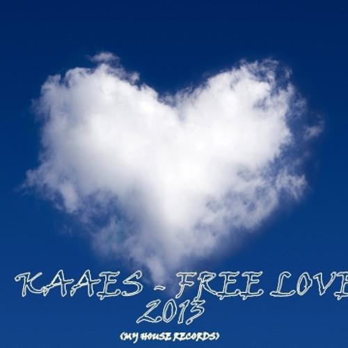 Kaaes - Free Love (2013 edit)