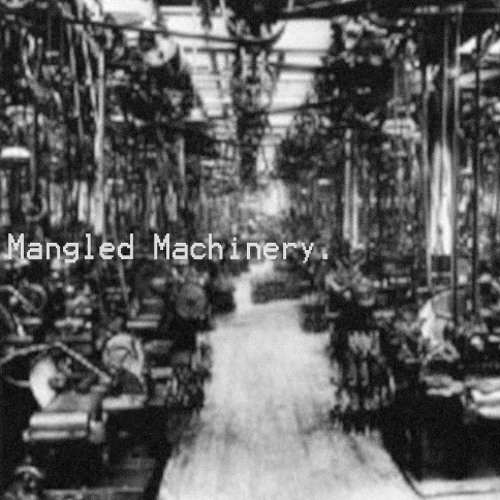 Mangled Machinery - live sound test/demo