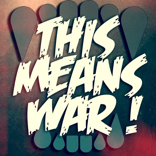 Lets Be Friends ★ This Means War Vol.1