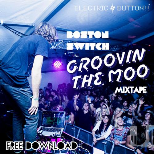 Groovin The Moo 2013 Mixtape (Free Download)