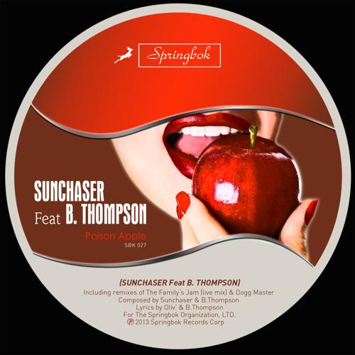 SunCHAser feat B.Thompson - Poison Apple (Available on Beatport)