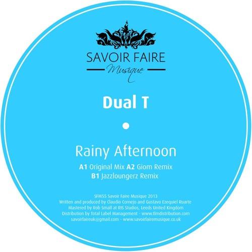 Dual T - Rainy Afternoon (Original Mix) [Savoir Faire Musique]