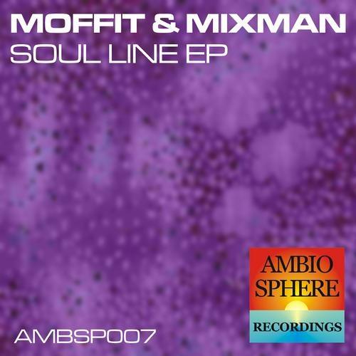 Moffit & Mixman - Soul Line EP (Ambiosphere Recordings)
