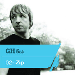 GH live   02 - mixed by Zip - May 2013
