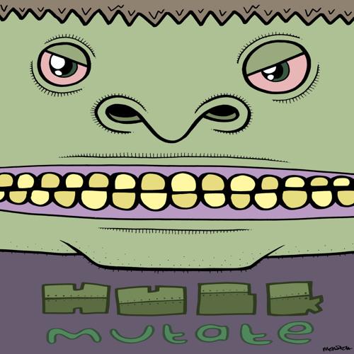 HULK - Mutate