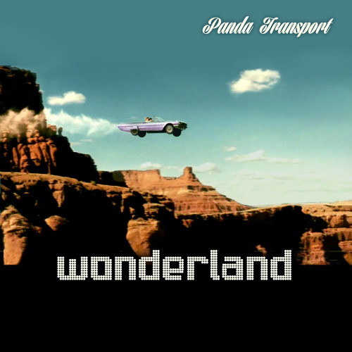 Panda Transport - Wonderland (Kamido Tu Remix)
