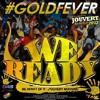 GOLD FEVER TEASER 2013