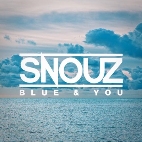 Snouz - Blue & You [Peepu Recordings]