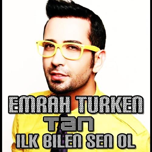 Emrah Türken ft. Tan - Ilk bilen sen ol (2013)