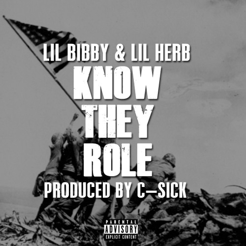 Lil Bibby Lil Herb - Know They Role