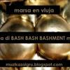BASH BASH BASHMENT mixed by Marsa en Vluja Muzikazaigru maj 2013