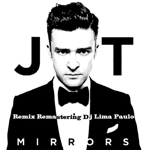 Justin Timberlake - Mirrors - Remix Remastering Dj Lima Paulo