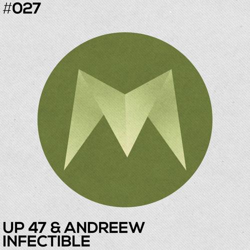 Up 47, AndReew - Infectible (Original Mix)