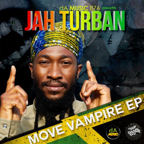 Jah Turban - Smile - [ Move Vampire E.P]