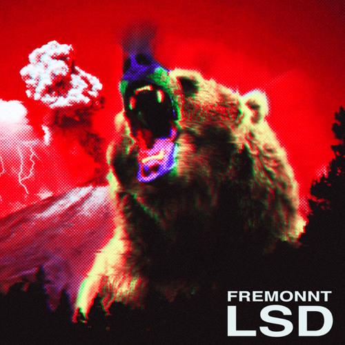 Fremonnt - LSD