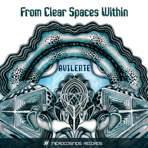 Avilente - From Clear Spaces Within