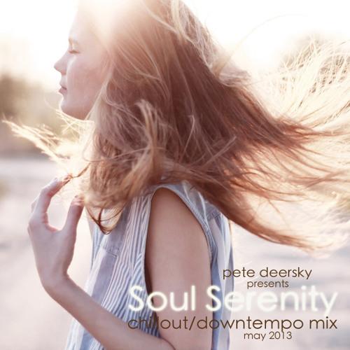 Pete Deersky - Soul Serenity #004 (May 2013)