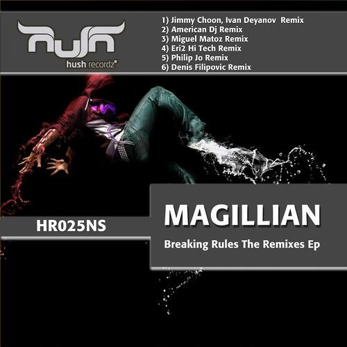 Magillian - Breaking rules (ERI2 Remix) | Out now | Hush Records