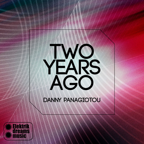 Danny Panagiotou -  Seasons Out now on Beatport www.elektrikdreamsmusic.com