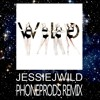 JESSIE J.WILD. PHONEPRODS REMIX