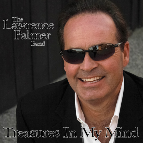 The Lawrence Palmer Band - Beggin For More