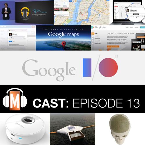 Episode 13 Google I/O