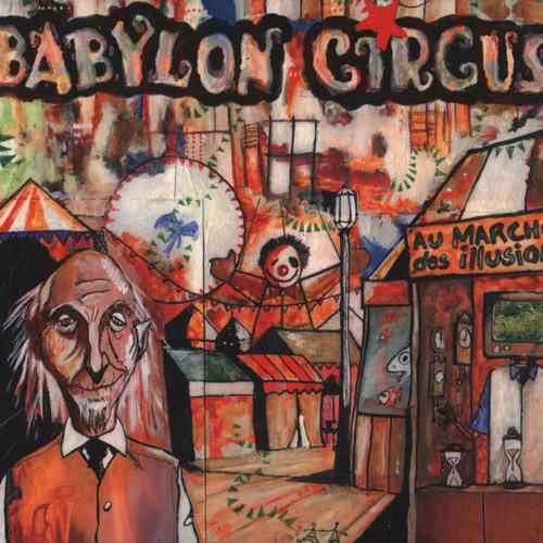 Babylon Circus  - don quichotte is not dead