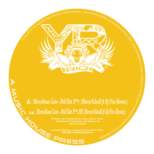 RIQYR0004A - Marvellous Cain - Roll Dat Shit - HavocNdeeD ft. DJ Five RemiX