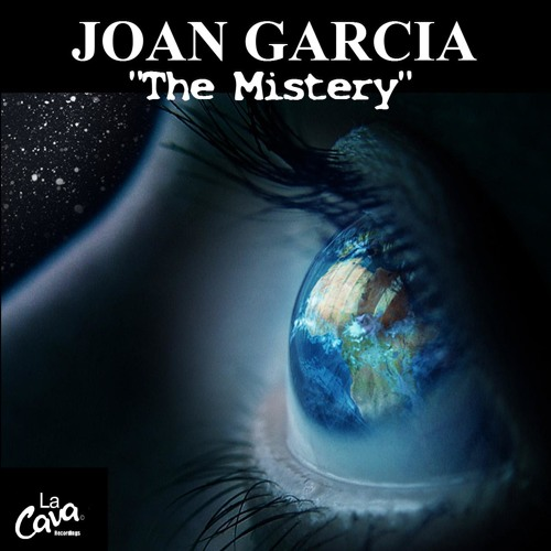 Joan Garcia The mistery(original mix)