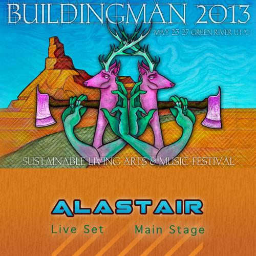 Alastair - Live Set (5/24/13) @ BuildingMan Festival