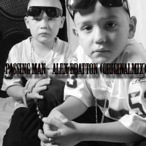 passing man - alex bratton (original  mix)
