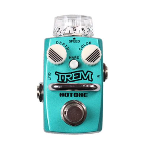 "[Trem] Tremolo Demo 1 — HOTONE ""SKYLINE"" Series Stompbox"