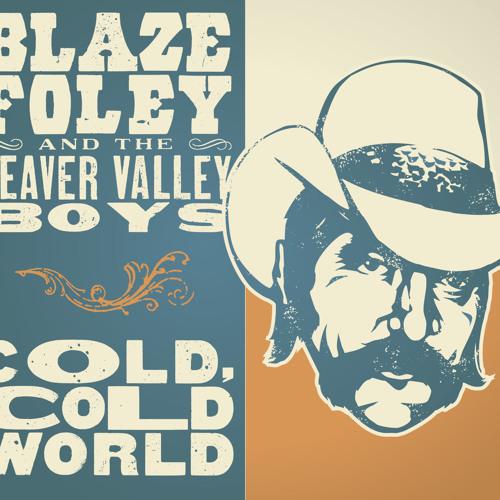 Blaze Foley - Small Town Hero