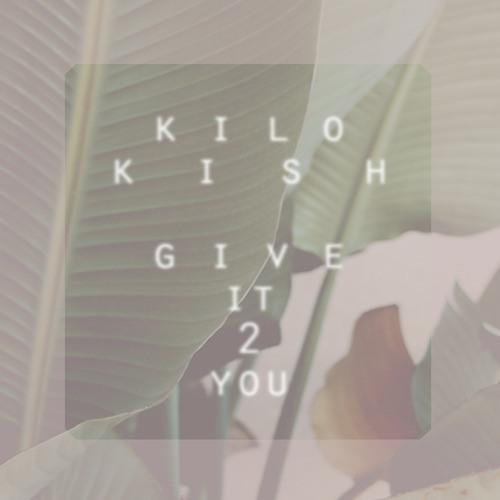 "Kilo Kish "" Give It 2 You"" Jordan Night Cover prod. Caleb Stone"