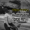 Tin Tan - El Panadero (GRGE Dead-Bread Remix) / FREE DL IN DESCRIPTION!