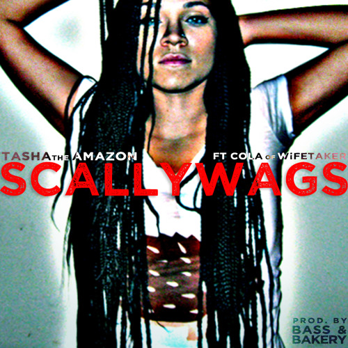Scallywags Feat. Cola of Wifetaker (Produced by Bass and Bakery)