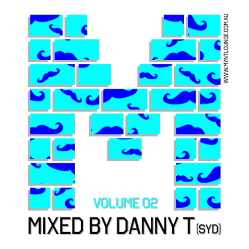 Myntcast Volume 2 - Mixed by Danny T (SYD)