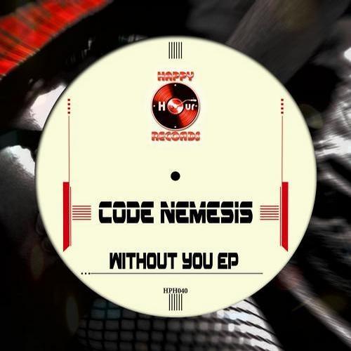 Code Nemesis ft. Marie Estelle Gomez -Without You (Fresh Sound Remix)  Happy Hours Records
