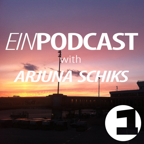 EINPODCAST #6 by Arjuna Schiks